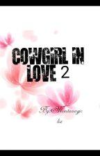 Cowgirl in Love 2 ■ Unendlich weit by Montanagirlix