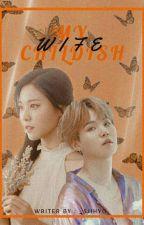 -My Childish Wife °yoongi by bbygie-