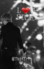 L❤VE STORY [Pjm]  by TatiTri