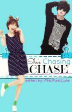 She's Chasing Chase (hiatus bc of school) by PinkOrenji