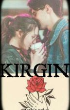 KIRGIN by T-A-N-I-N-M-A-Y-A-N