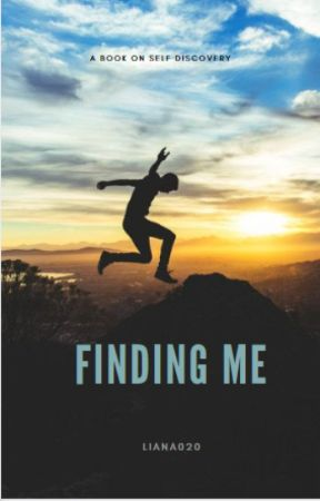 Finding me- A book of Self Discovery by Liana020