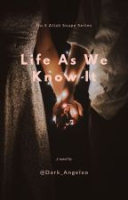 Aliah Snape - (BOOK 5) Life as We Know It ON HOLD by Dark_Angelxo
