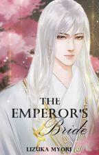 The emperor's Bride by lizukamyori