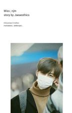 [2] Miss ; Na Jaemin by Kimmiie61
