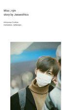 2. Miss ; Na Jaemin by Kimmiie61