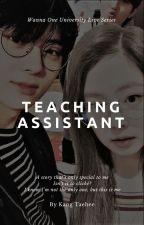 WUL #1 Teaching Assistant feat. Hwang Minhyun by panwinknoona