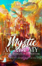 Mystic Academy (School Of Spectrals And Phantoms) by Leizyltaehyunggii17