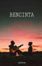Bencinta by khxiruns