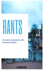 Rants by bffandlovestories