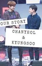 Our Story - ChanSoo by dear612