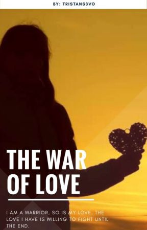 The War of Love by Tristan_S3vo
