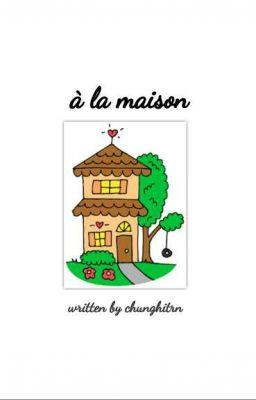 Đọc truyện à la maison | ongniel x minhwan x chamseob |