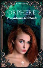 Orphère [sous contrat d'édition] by Marhine