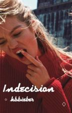 Indecision by hbbieber