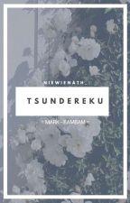 [End] Tsundere ku (MarkBam) by niew_gotsvt