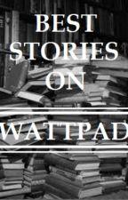 Best Stories on Wattpad by JessieImpulsive