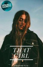 That Girl  by -aesthetiic-