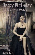 Happy Birthday Brightest Witch by Alex379