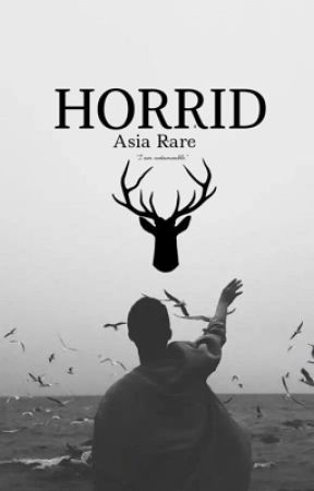 Horrid [GETTING REMOVED SOON!] by raressity