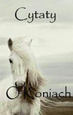 Cytaty o koniach by grabowskvx