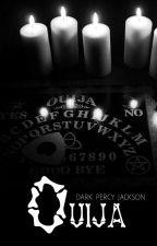 ouija | dark! percy jackson by kolslittlewitch