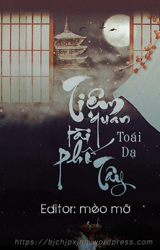 Tiệm Quan Tài Phố Tây - Toái Dạ ( Editor: mèomỡ - bjchjpxjnh.wordpress.com) by bj_chjpxjnh