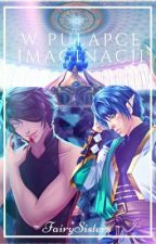 W pułapce imaginacji | Eldarya | by FairySisters