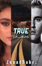 True Love [PAUSADA] by ZquadBaby_