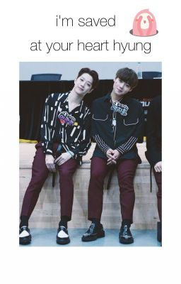 [TRANSFIC| PanWink] I'm Saved At Your Heart Hyung ~