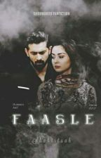 Faasle  by Shabistaah