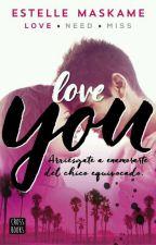 """Frases de """"Love you"""" by OneMoreReader0"""