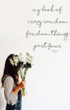 My Book of Crazy Random Fandom Things Part Four by twentyonepilxts-
