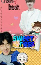 Sweetness 🍭||Completed|| by khantsususan61