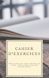 Cahier d'Exercices by Uthopie