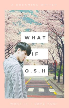 What if? - Sehun Fanfiction by a_dreaming_writer_