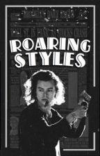 Roaring Styles by njhmoaning