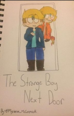 The Strange Boy Next Door ~ Bunny fanfic~  by Mysterion_McCormick