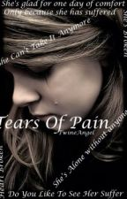 Tears Of Pain by TwineAngel