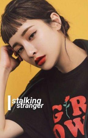 stalking stranger | taekook  by -babyjeon