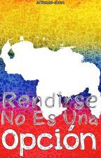 Rendirse no es una Opción by Mitzuki-chan