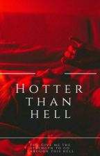 Hotter than hell by youmademyday7