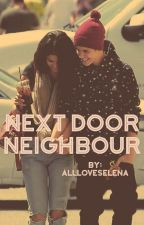 Next Door Neighbour (Jelena)  by AllLoveSelena