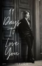 99 Days To Love You [BTS Teenfiction] by Army7proof