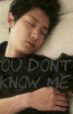 YOU DON'T KNOW ME! #CHANBAEKTEXTING  by xoeriexo