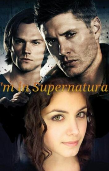 I'm in Supernatural
