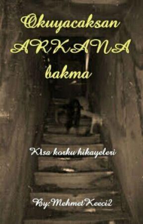 okuyacaksan ARKANA bakma by MehmetKeeci3