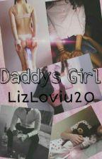 Daddys Girl 💕 by LizLoviu20