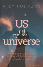 Us and the Universe by ProjectAily