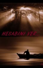 HESABINI VER! by -ozlem